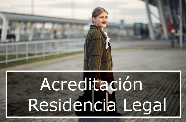Acreditación de la residencia legal en España