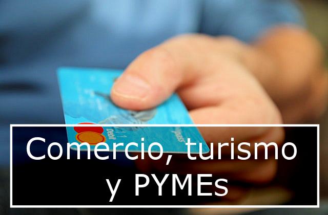 Comercio, turismo y PYMEs