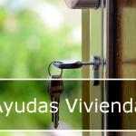 Ayudas destinadas al acceso a la vivienda y fomento de la construcción en León
