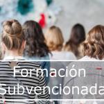 Formación subvencionada en la Comunidad de Madrid